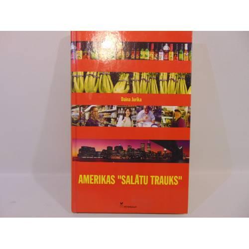 """Amerikas """"salātu trauks"""""""