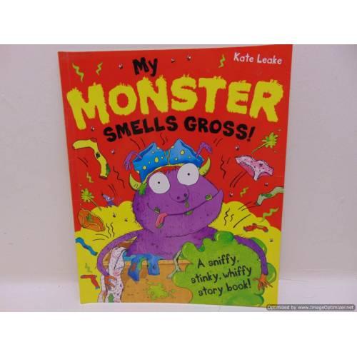 My Monster smells gross